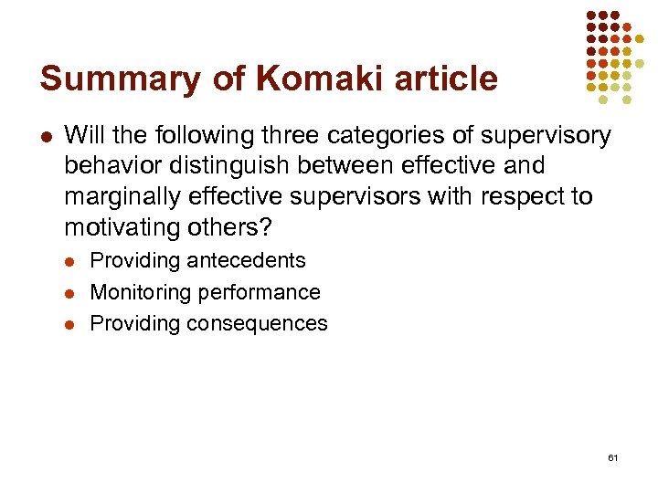 Summary of Komaki article l Will the following three categories of supervisory behavior distinguish