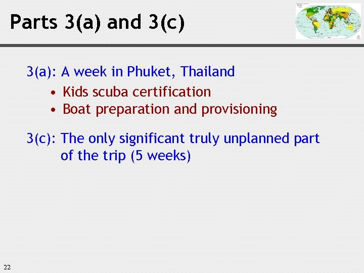 Parts 3(a) and 3(c) 3(a): A week in Phuket, Thailand • Kids scuba certification