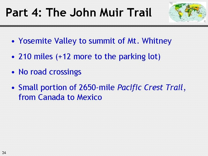 Part 4: The John Muir Trail • Yosemite Valley to summit of Mt. Whitney