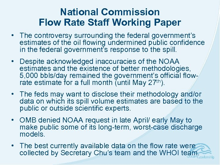 National Commission Flow Rate Staff Working Paper • The controversy surrounding the federal government's
