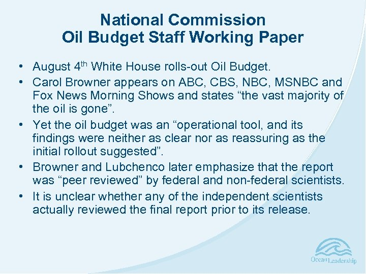National Commission Oil Budget Staff Working Paper • August 4 th White House rolls-out
