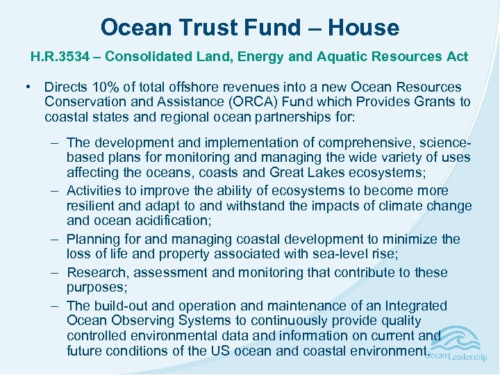 Ocean Trust Fund – House H. R. 3534 – Consolidated Land, Energy and Aquatic