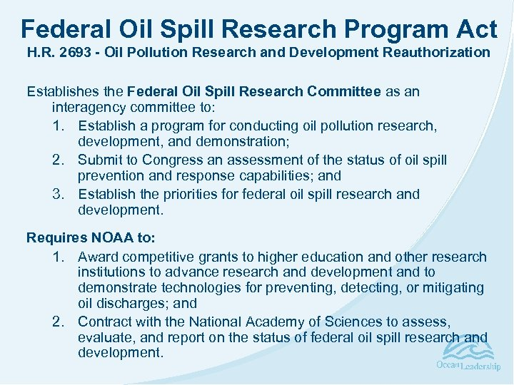 Federal Oil Spill Research Program Act H. R. 2693 - Oil Pollution Research and