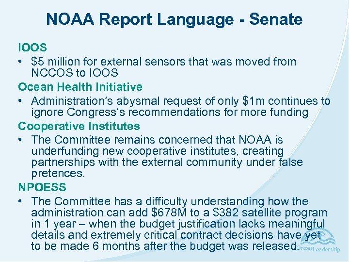 NOAA Report Language - Senate IOOS • $5 million for external sensors that was
