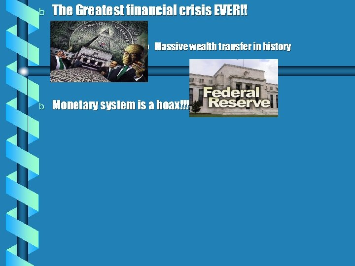 b The Greatest financial crisis EVER!! » Massive wealth transfer in history b Monetary