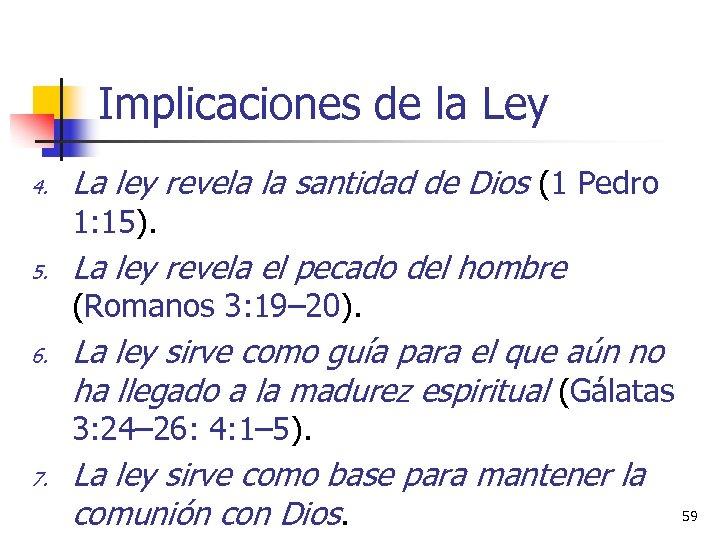 Implicaciones de la Ley 4. La ley revela la santidad de Dios (1 Pedro