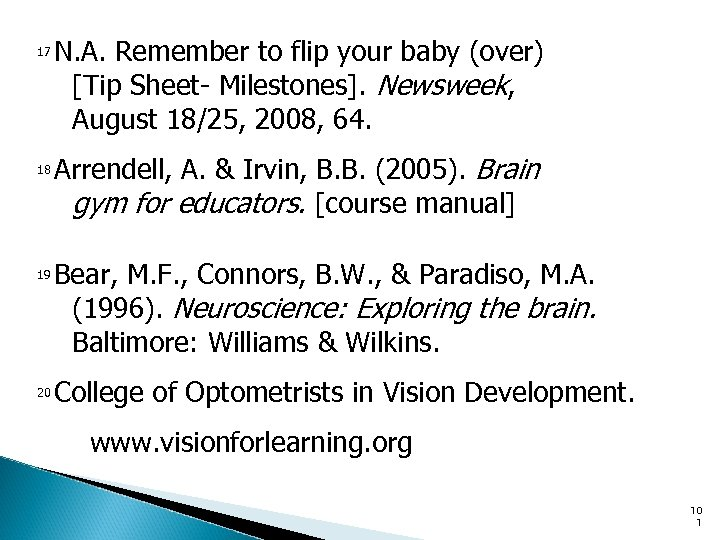 N. A. Remember to flip your baby (over) [Tip Sheet- Milestones]. Newsweek, August 18/25,