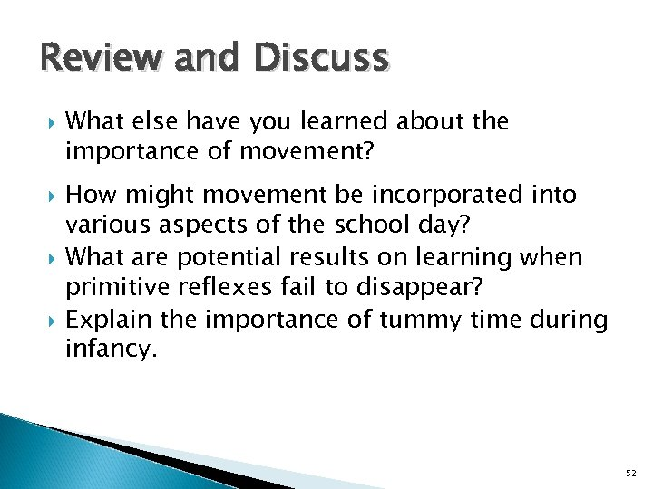 Review and Discuss What else have you learned about the importance of movement? How