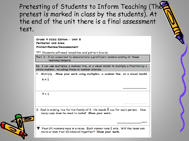 Pretesting of Students to Inform Teaching (The pretest is marked in class by the