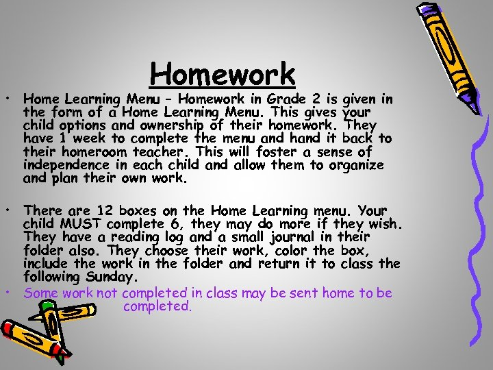 Homework • Home Learning Menu – Homework in Grade 2 is given in the