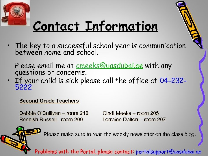 Contact Information • The key to a successful school year is communication between home