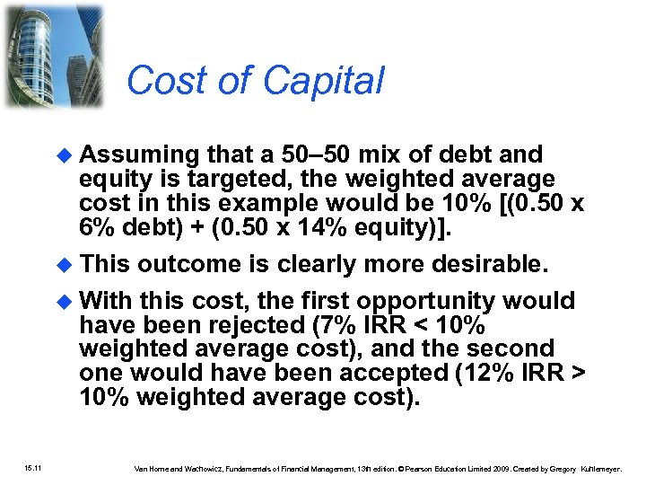Cost of Capital Assuming that a 50– 50 mix of debt and equity is