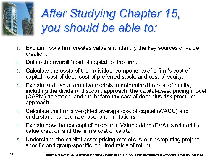 After Studying Chapter 15, you should be able to: 1. 2. Define the overall