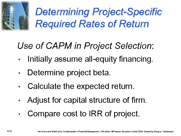 Determining Project-Specific Required Rates of Return Use of CAPM in Project Selection: • •