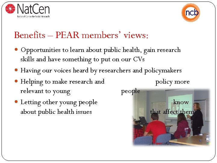 Benefits – PEAR members' views: Opportunities to learn about public health, gain research skills