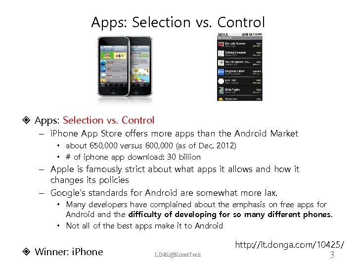 Apps: Selection vs. Control – i. Phone App Store offers more apps than the