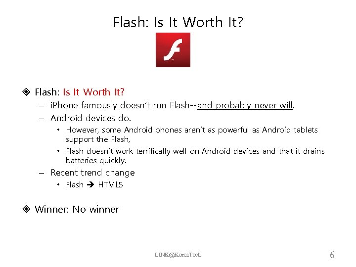 Flash: Is It Worth It? – i. Phone famously doesn't run Flash--and probably never