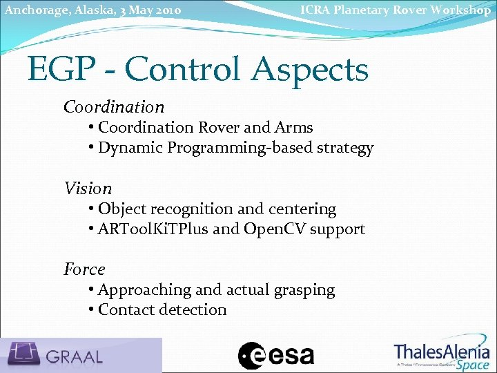 Anchorage, Alaska, 3 May 2010 ICRA Planetary Rover Workshop EGP - Control Aspects Coordination