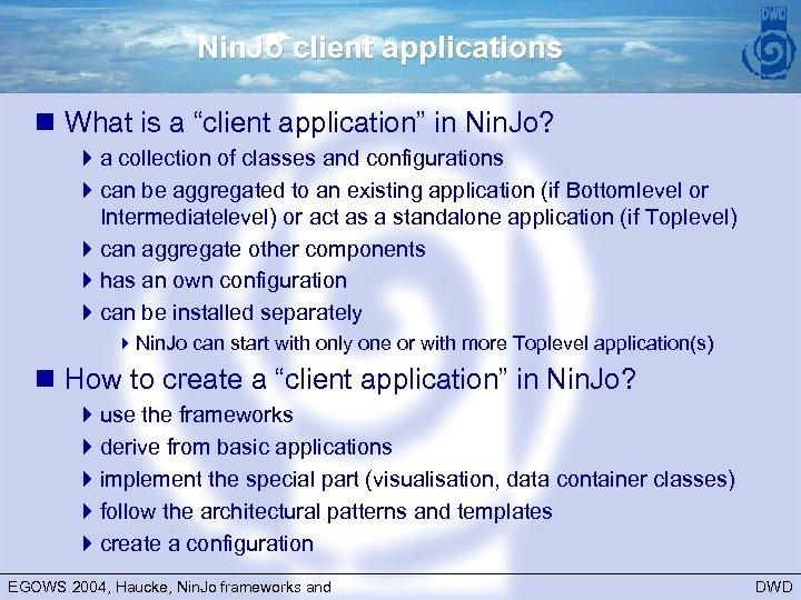 """Nin. Jo client applications n What is a """"client application"""" in Nin. Jo? 4"""