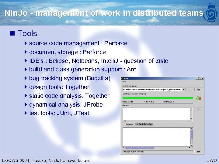 Nin. Jo - management of work in distributed teams n Tools 4 source code