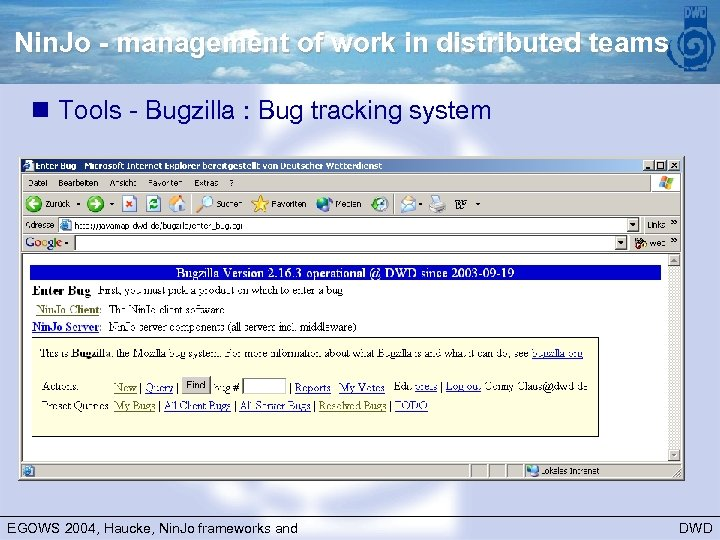 Nin. Jo - management of work in distributed teams n Tools - Bugzilla :
