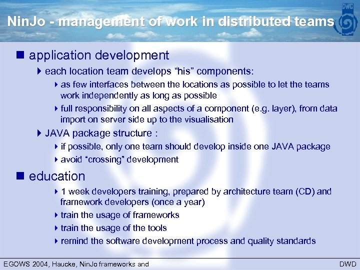 Nin. Jo - management of work in distributed teams n application development 4 each