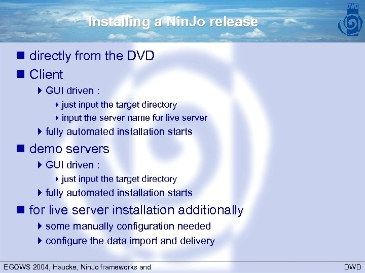 Installing a Nin. Jo release n directly from the DVD n Client 4 GUI