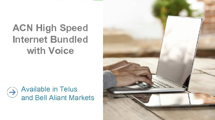 ACN High Speed Internet Bundled with Voice Available in Telus and Bell Aliant Markets