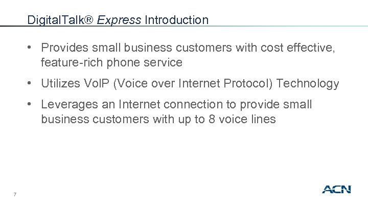 Digital. Talk® Express Introduction • Provides small business customers with cost effective, feature-rich phone