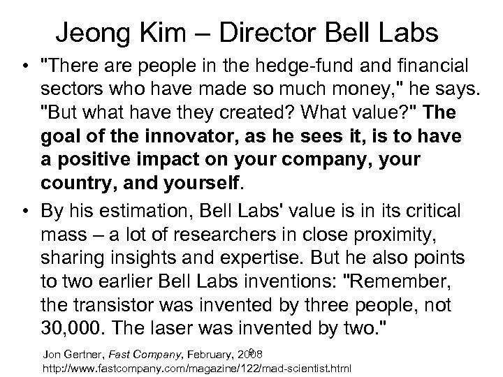 Jeong Kim – Director Bell Labs •