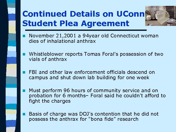 Continued Details on UConn Student Plea Agreement n November 21, 2001 a 94 year