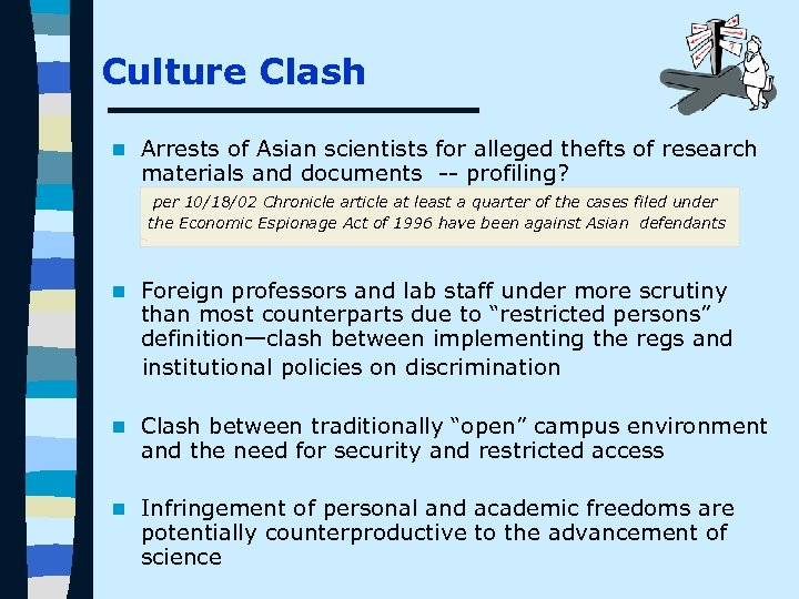 Culture Clash n Arrests of Asian scientists for alleged thefts of research materials and