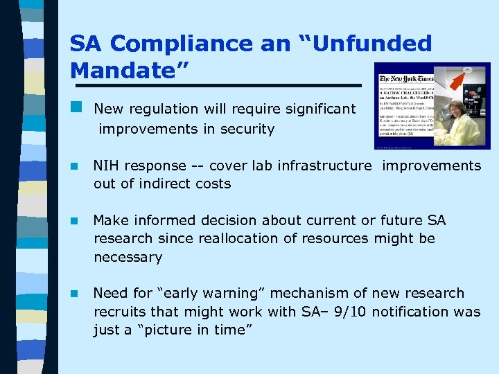 "SA Compliance an ""Unfunded Mandate"" n New regulation will require significant improvements in security"