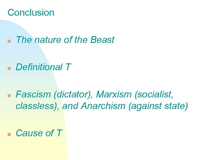 Conclusion n The nature of the Beast n Definitional T n n Fascism (dictator),