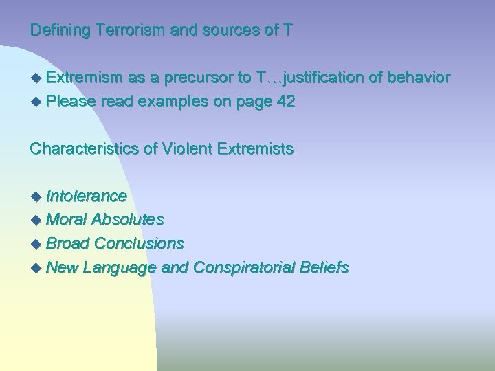Defining Terrorism and sources of T u Extremism as a precursor to T…justification of