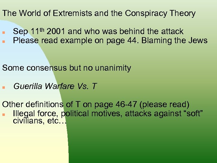 The World of Extremists and the Conspiracy Theory n n Sep 11 th 2001