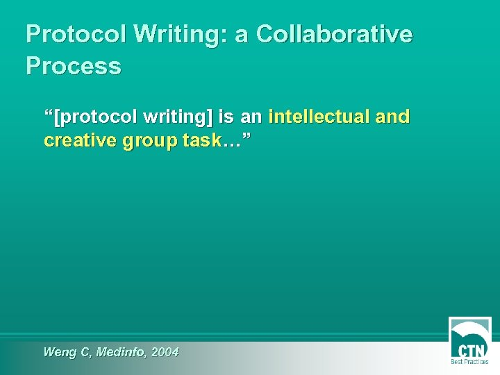 """Protocol Writing: a Collaborative Process """"[protocol writing] is an intellectual and creative group task…"""""""