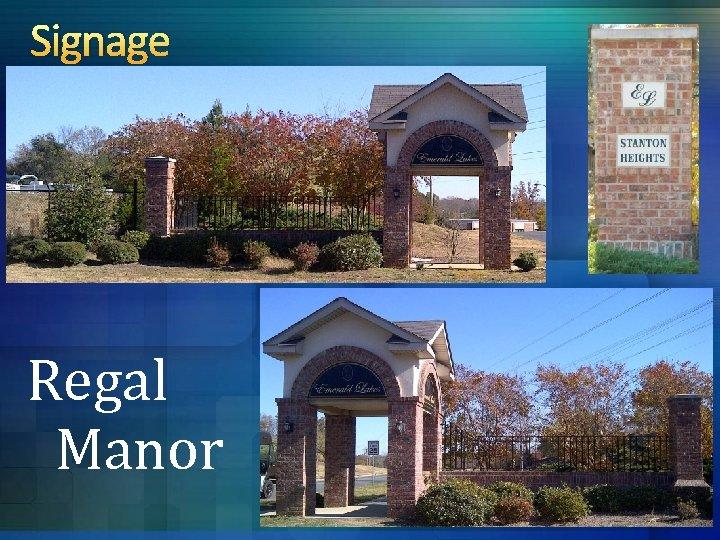 Signage Regal Manor