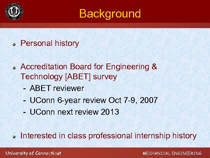 Background Personal history Accreditation Board for Engineering & Technology [ABET] survey - ABET reviewer