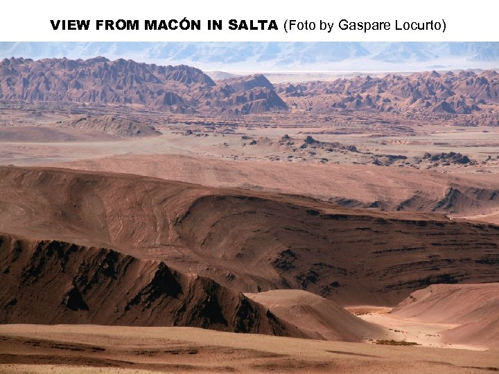 VIEW FROM MACÓN IN SALTA (Foto by Gaspare Locurto)