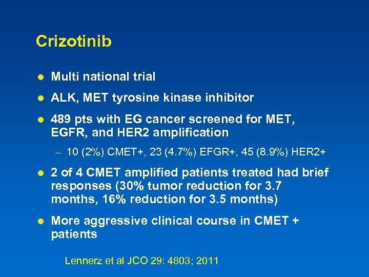 Crizotinib l Multi national trial l ALK, MET tyrosine kinase inhibitor l 489 pts