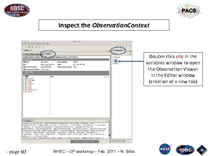 PACS Inspect the Observation. Context Double click obs in the variables window to open