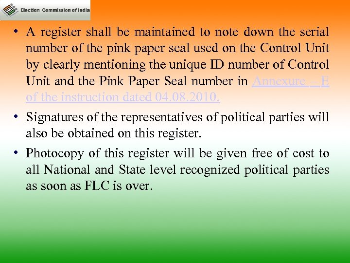 • A register shall be maintained to note down the serial number of