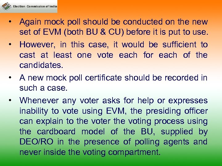 • Again mock poll should be conducted on the new set of EVM