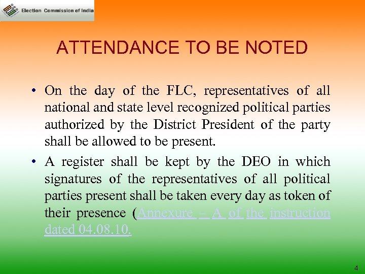 ATTENDANCE TO BE NOTED • On the day of the FLC, representatives of all