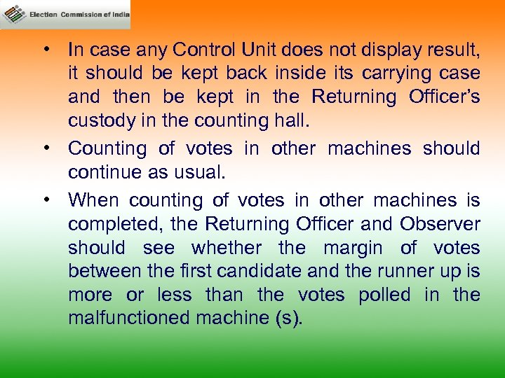 • In case any Control Unit does not display result, it should be
