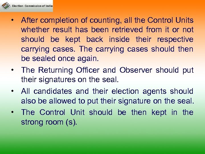 • After completion of counting, all the Control Units whether result has been