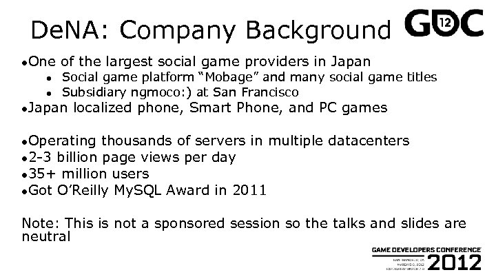 De. NA: Company Background ●One ● ● of the largest social game providers in