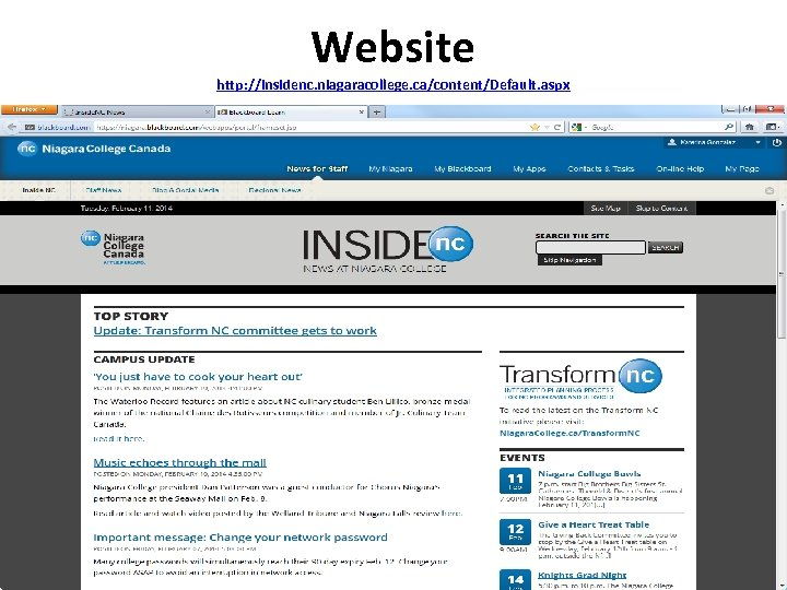Website http: //insidenc. niagaracollege. ca/content/Default. aspx