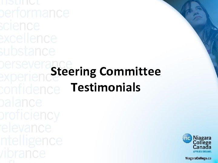 Steering Committee Testimonials